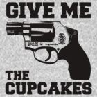 Give me the cupcakes -- revolver by moonshine and lollipops