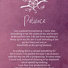 Affirmation - Patience by CarlyMarie