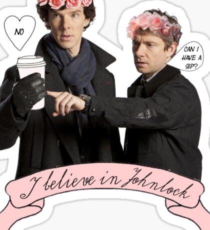 I believe in Johnlock Sticker