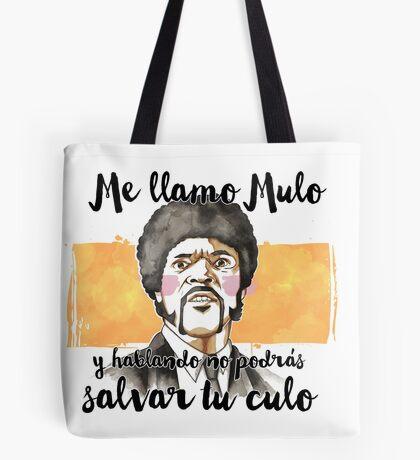 Pulp fiction - Jules Winnfield - Me llamo Mulo y hablando no podrás salvar tu culo Tote Bag