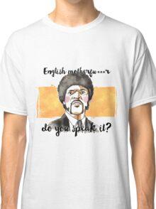 Pulp fiction - Jules Winnfield - English motherfu***r do you speack it? Classic T-Shirt