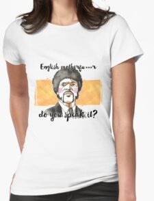 Pulp fiction - Jules Winnfield - English motherfu***r do you speack it? Womens Fitted T-Shirt