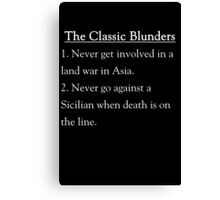The Classic Blunders Canvas Print
