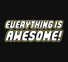 Everything is Awesome! Kids Clothes
