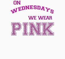 We wear pink. T-Shirt