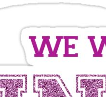 We wear pink. Sticker