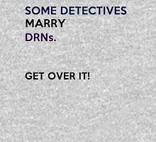 some detectives marry DRNs Womens Fitted T-Shirt