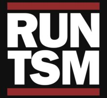 Run TSM Shirt by Welterz