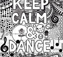 keep calm and dance by BeckaJane