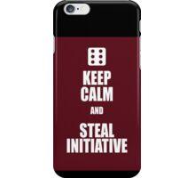 Steal Initiative  iPhone Case/Skin
