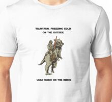 Tauntaun, luke warm on the inside Unisex T-Shirt
