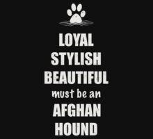 Afghan Hound - Loyal Stylish & Beautiful by Helen Green