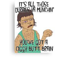 """""""DURRY MUNCHIN"""" STRAYA TRAIN STATION - DAMO & DARREN! Canvas Print"""