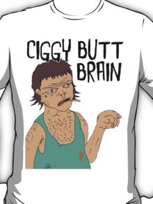 """CIGGY BUTT BRAIN!"" STRAYA TRAIN STATION - DAMO & DARREN! T-Shirt"