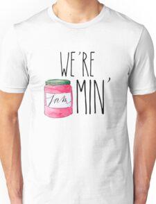 #we're jammin' Unisex T-Shirt