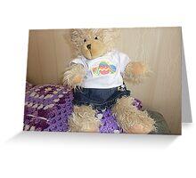 Buffy Bear - a ragged look is the fashion* Greeting Card