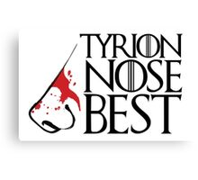 Tyrion Nose Best Canvas Print