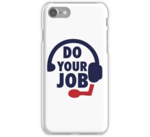 Bill Belichick - Do Your Job iPhone Case/Skin