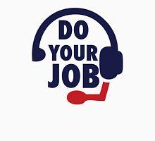 Bill Belichick - Do Your Job T-Shirt