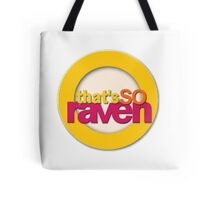 That's So Raven Tote Bag