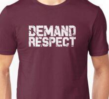 Demand Respect - Scratch White Unisex T-Shirt
