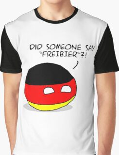 "Germany Countryball ""Did someone say Freibier?"" Graphic T-Shirt"