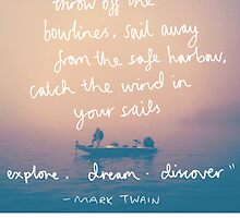Explore. Dream. Discover by bluboca