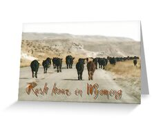 Rush hours in Wyoming Greeting Card