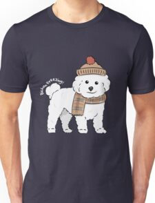 Bichon Freezing! Unisex T-Shirt