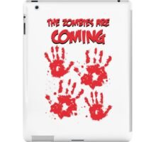 The Zombies Are Coming iPad Case/Skin