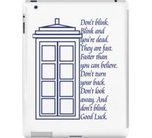 Don't Blink. iPad Case/Skin