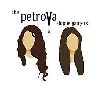 The Petrova Doppelgangers  Photographic Print