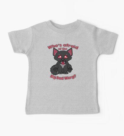 Who's Afraid of the Big Bad Worg?  Baby Tee