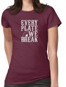 everyplatewebreak - logo Womens Fitted T-Shirt