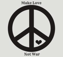 Make Love, Not War by sherlockisalie