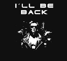 Terminator - I´ll be back Unisex T-Shirt
