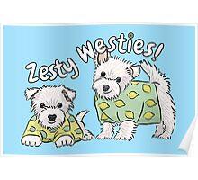 Zesty Westies! Poster
