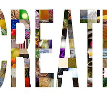 Create! A Photo Montage by Andy Merrett