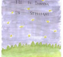 I'll Be Dancing in Starlight by iwilltakethebow