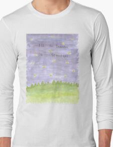 I'll Be Dancing in Starlight Long Sleeve T-Shirt