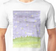 I'll Be Dancing in Starlight Unisex T-Shirt
