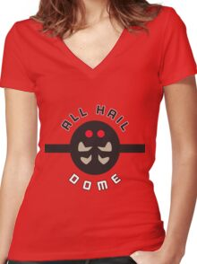 """ALL HAIL DOME!"" Twitch Plays Pokemon Merchandise Women's Fitted V-Neck T-Shirt"