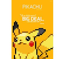 #025 - Pikachu - Limited Edition w/ Quote Photographic Print