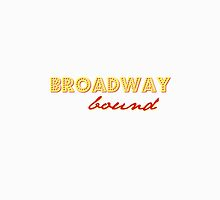 broadway bound by justanotherday