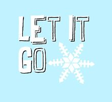 Let it Go by justanotherday