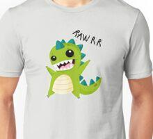 RAAAAWWWWRRRR!! Unisex T-Shirt
