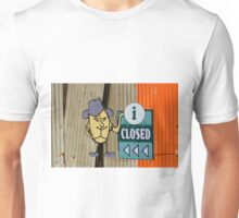 Are you nuts?  We are closed! Unisex T-Shirt