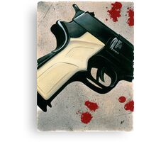 It's All Gun And Games Until Somebody Gets Hurt Canvas Print