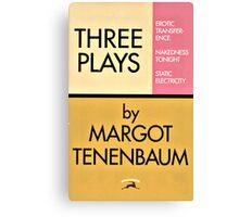 Three Plays by Margot Tenenbaum Canvas Print