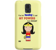 Use Your Powers for Good!  Samsung Galaxy Case/Skin